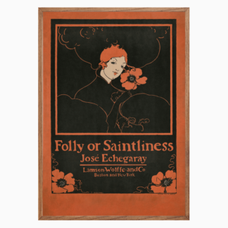 Poster Folly or Saintliness (1895)